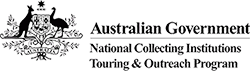 Australian Government National Collecting Institutions Touring & Outreach program