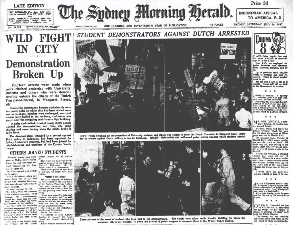 By mid-1947 Indonesia's struggle for independence and its support in Australia were making front page news. Sydney Morning Herald 26 July 1947. State Library of New South Wales